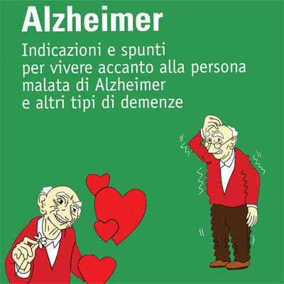Alzheimer: come prendersi cura del malato nella quotidianità